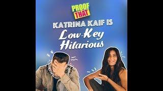 Proof That Katrina Kaif Is Low-Key Hilarious | MissMalini