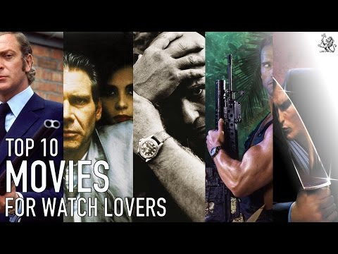 Top 10 Essential Must See Movies For Iconic Watch Lovers - Rolex, Omega & Seiko