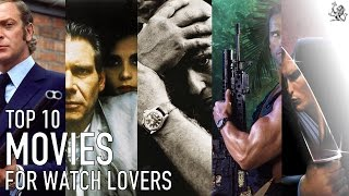 Top 10 Essential Must See Movies For Lovers Of Iconic Watches - Rolex, Omega & Seiko