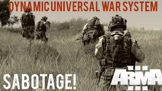 Sabotage! - ArmA 3 Dynamic Universal War System