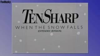 Ten Sharp - When the snow falls [12 Inch Version] (1985)