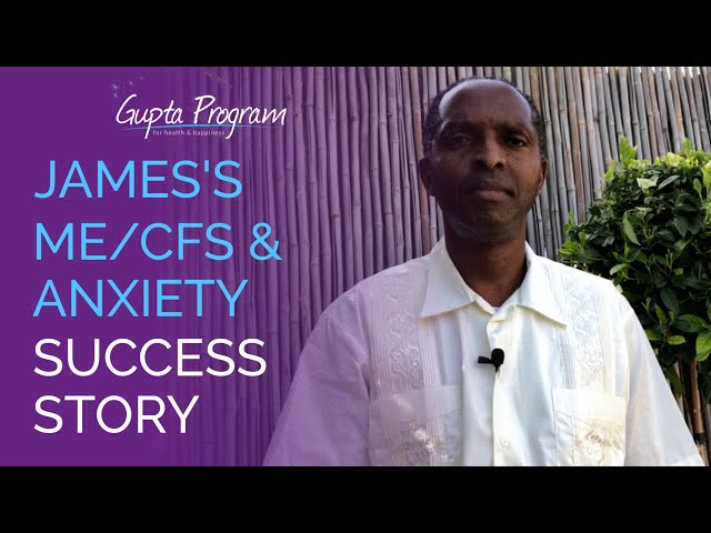 James's ME/CFS, Insomnia & Anxiety Success Story | Gupta Program | Ashok Gupta |