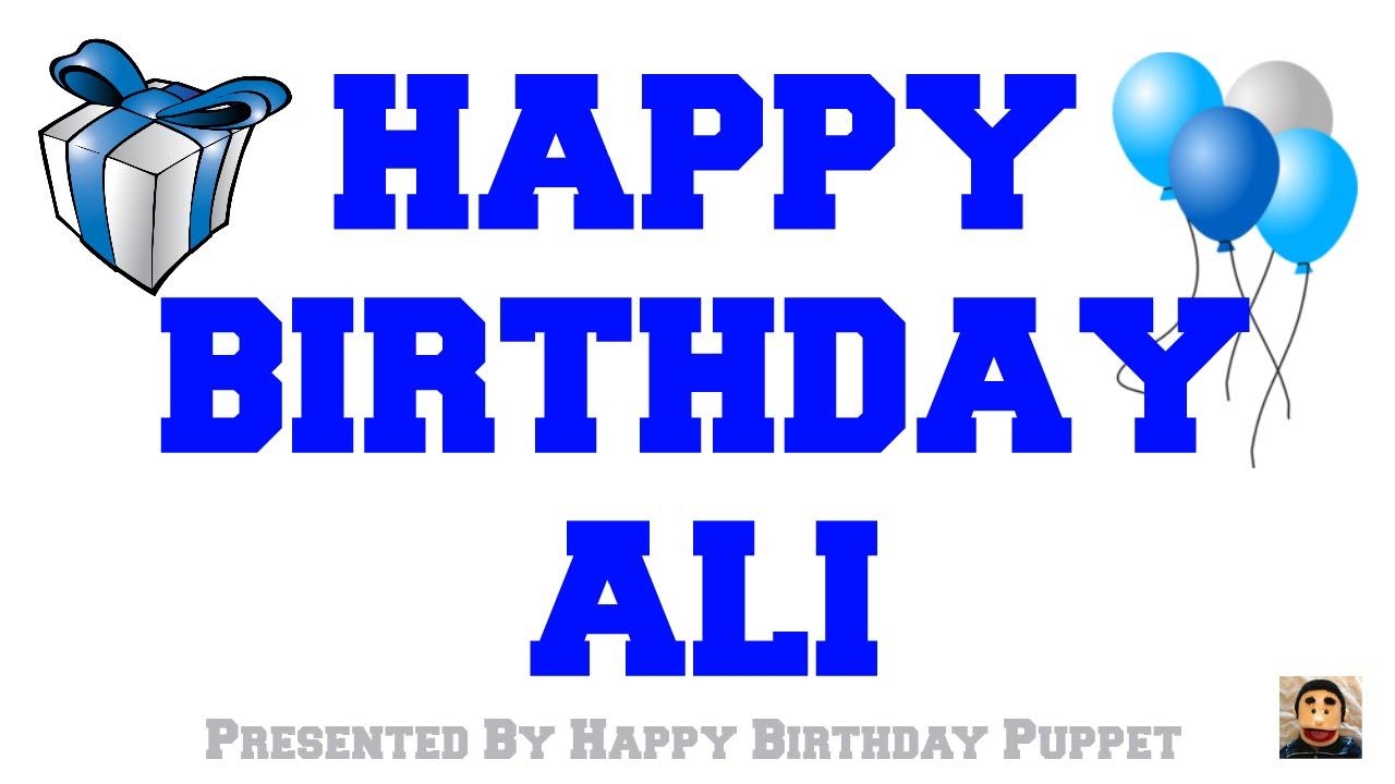 Happy Birthday Ali Best Happy Birthday Song Ever Youtube