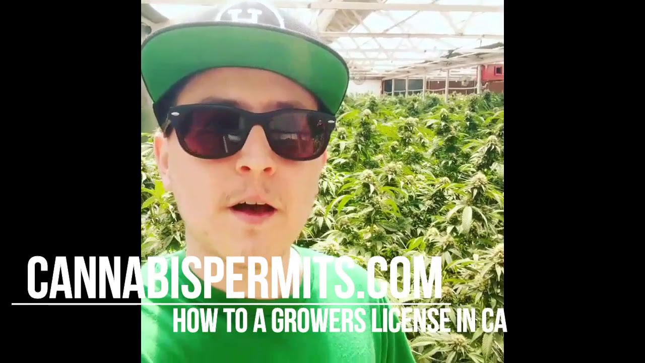 How to Get a Growers License in California