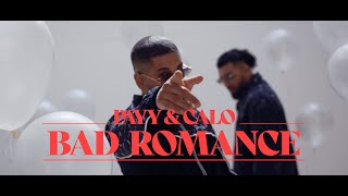 PAYY x CALO - Bad Romance (prod. by Kostas K.) [ Official Video ]