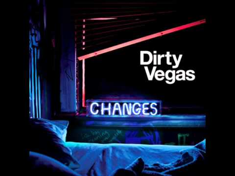 Dirty Vegas - Changes (DJ Ortzy Arena Remix)