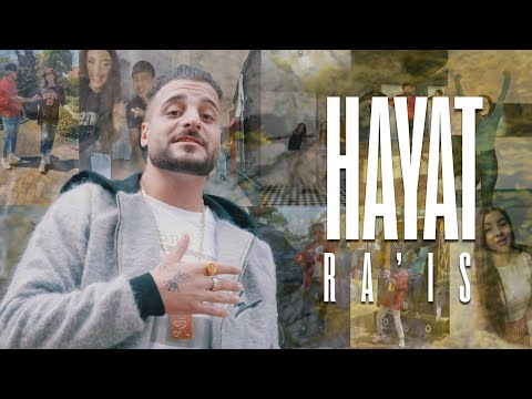 Ra'is - Hayat (Official Video)
