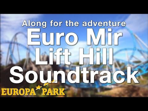 Europa-Park - Euro-Mir Lift Hill Soundtrack