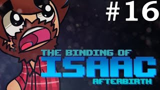 The Binding of Isaac: Afterbirth - Episode 16 - COCKY