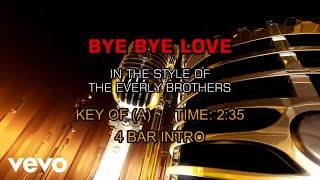 The Everly Brothers - Bye Bye Love (Karaoke)