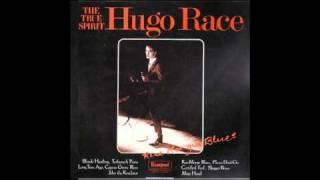 Hugo Race and the True Spirit - Blonde Hustling