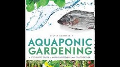 Home Book Summary: Aquaponic Gardening: A Step-By-Step Guide to Raising Vegetables and Fish Toget.