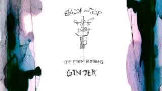 "The Front Bottoms ""Ginger"" Official Audio"