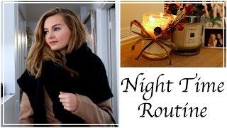 My Night Time Routine 2016 | Niomi Smart AD