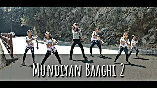 Mundiyan Baaghi 2 || Dance Cover By Shimla Dance Planet || Choreography By Manisha