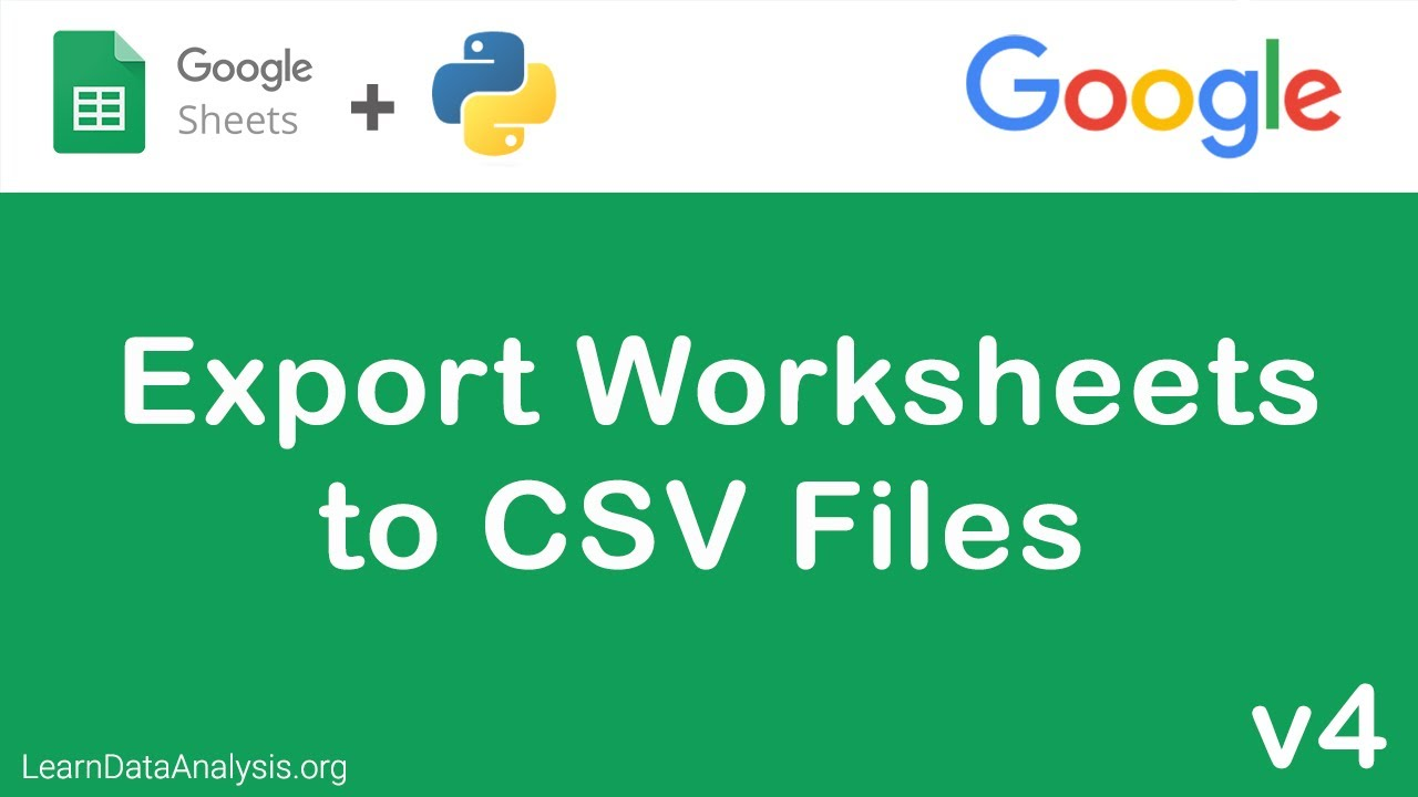 Export Worksheets as CSV file with Google Sheets API in Python