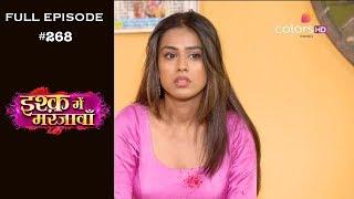 Ishq Mein Marjawan - Full Episode 268 - With English Subtitles
