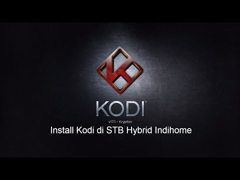 Cara Install Kodi dan Aplikasi di STB Indihome Hybrid ZTE ZXV10 B760H