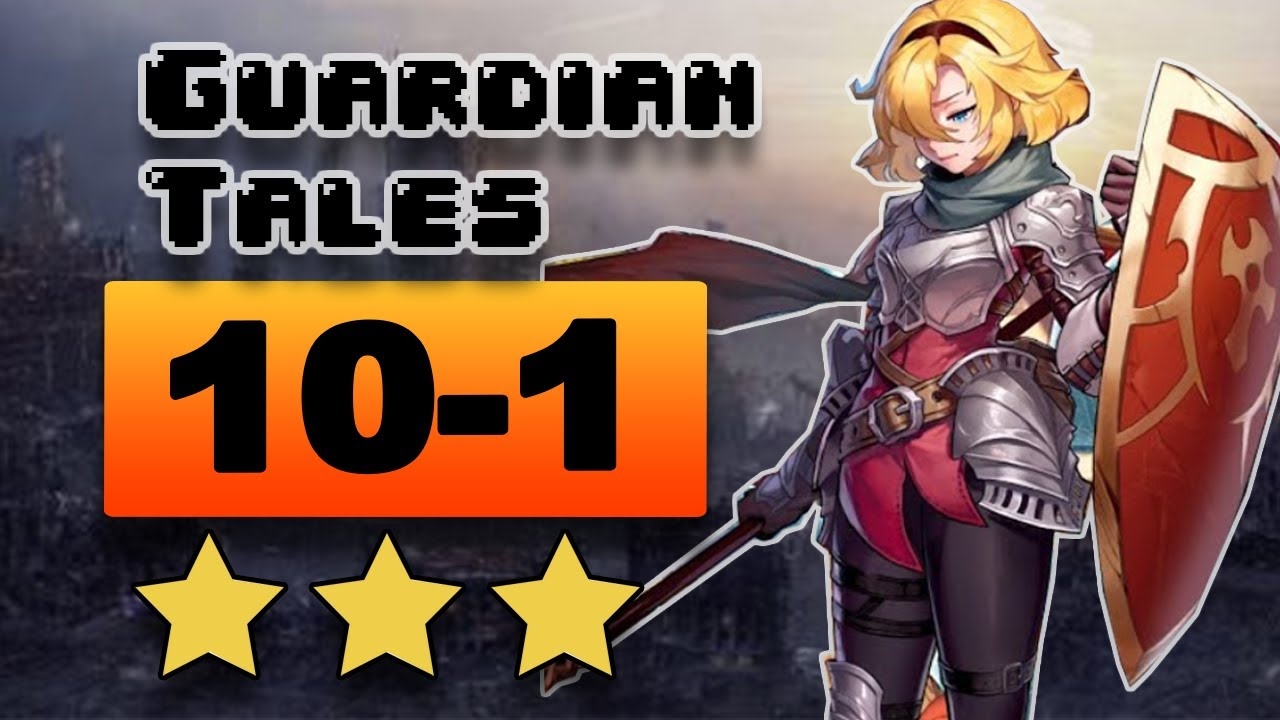 Guardian Tales 10-1 Guide (3 Stars) The Other Side Of The Portal