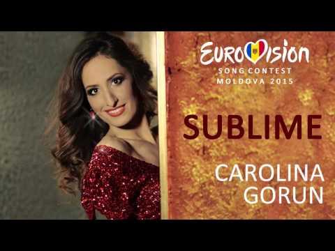 Moldova Eurovision - Sublime - Carolina Gorun & OneVoice