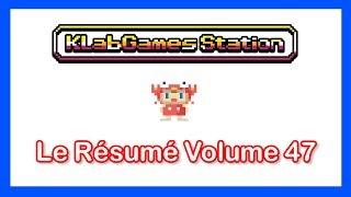 KLab Games Station : Le Résumé Volume 47