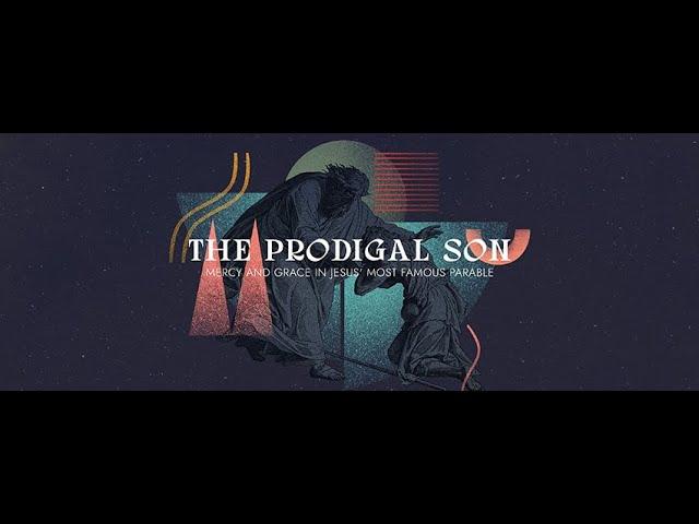 Prodigal Week 2