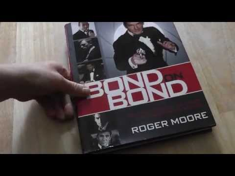 BOND ON BOND - Reflections On 50 Years Of James Bond Movies- by Roger Moore
