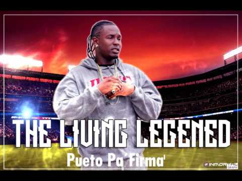 The Living Legend  - Pueto Pa' Firma'