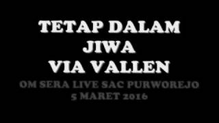 Video WOW!!!!!!VIA VALLEN tetap DALAM jiwa OM sera download MP3, 3GP, MP4, WEBM, AVI, FLV Agustus 2017