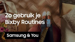 Bixby Routines hoe gebruik je Bixby Routines  Android and You
