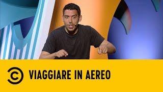 Viaggiare in aereo - Gorno, Del Grosso, Mileto - Comedy Central