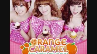 Orange Caramel- Love Does Not Wait