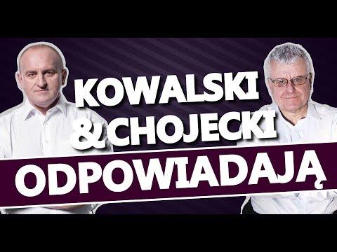 Kowalski & Chojecki ODPOWIADAJĄ 17052018