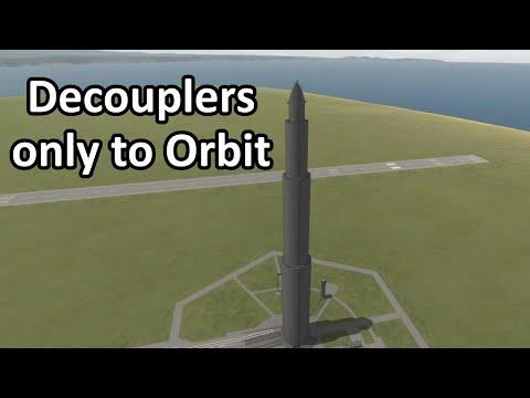 KSP - Decouplers only to Orbit