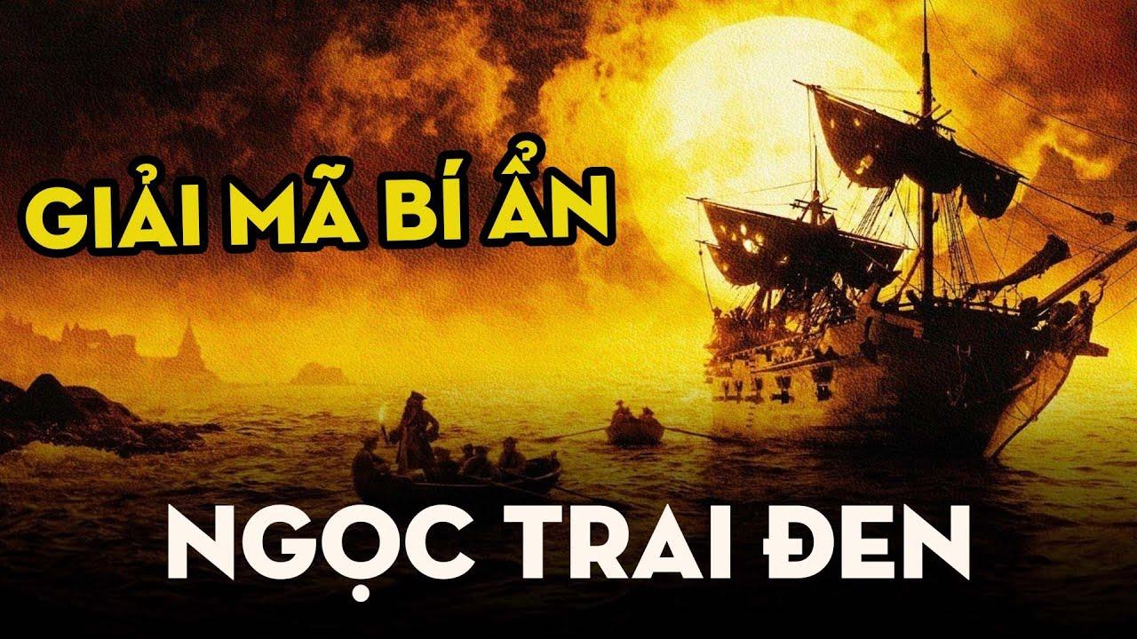 NGỌC TRAI ĐEN - Con Tàu Huyền Thoại Của Thuyền Trưởng Jack Sparrow   The Black Pearl