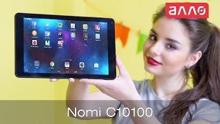 Видео-обзор планшета Nomi C10100