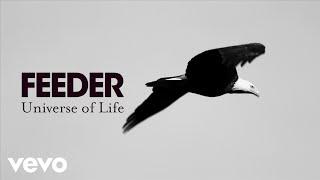 Смотреть клип Feeder - Universe Of Life