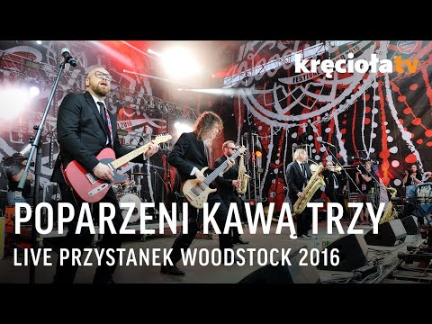 Poparzeni Kawą Trzy - zobacz koncert w CAŁOŚCI!