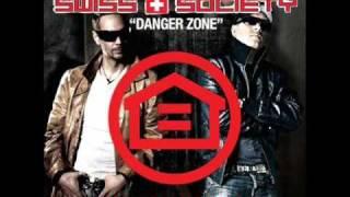 Swiss Society - Danger Zone (Original Mix)