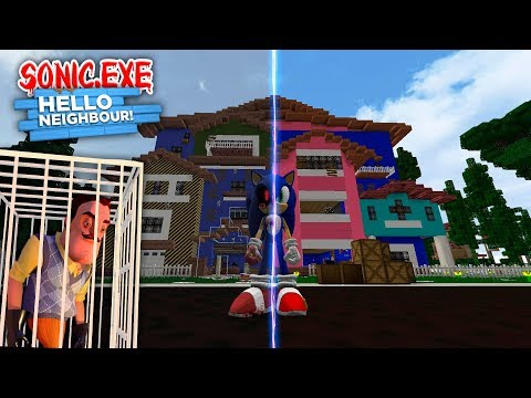 Minecraft - SONIC.EXE WANTS REVENGE AT THE HELLO NEIGHBOR'S HOUSE !!