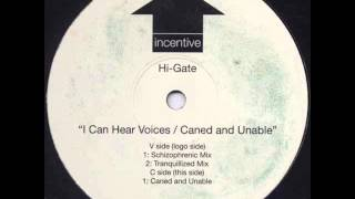 Hi-Gate - Caned And Unable (Original)