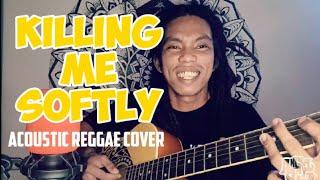 Killing Me Softly by Roberta Flack (acoustic reggae cover)