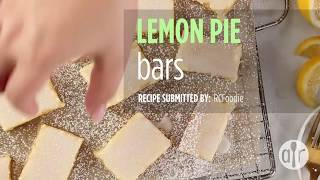 How to Make Lemon Pie Bars | Dessert Recipes | Allrecipes.com