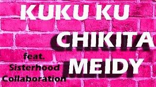 Kuku Ku - Chikita Meidy - Kolaborasi Sisterhoodgigs #SaveLaguAnak
