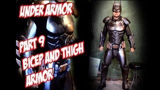 Batman Arkham Knight Part 9 How To DiY Under Armor Thigh Bicep guards