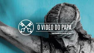 Compaixão pelo mundo - O Vídeo do Papa 6 - junho 2020