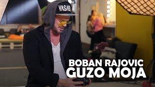 Смотреть клип Boban Rajovic - Guzo Moja