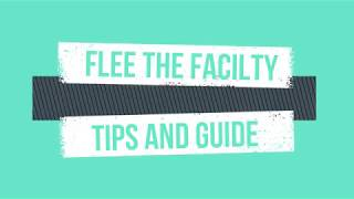 ROBLOX - Flee The Facility [tips and guide]