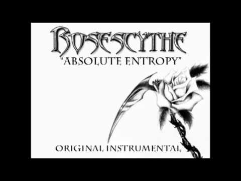 RoseScythe - Absolute Entropy (original instrumental)