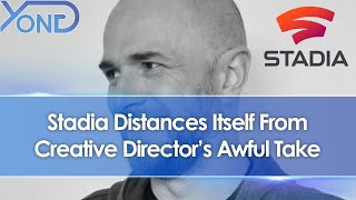 Stadia Distances Itself From Creative Director's Awful Take That Streamers Should Pay Devs Royalties
